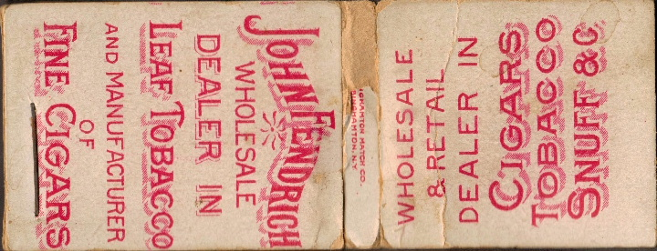 Oldest known matchbook Binghampton John Fendrich Tobacco matchbook